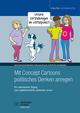 Mit Concept Cartoons politisches Denken anregen