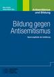 Bildung gegen Antisemitismus