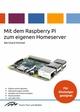 Mit dem Raspberry Pi zum eigenen Homeserver