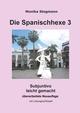 Die Spanischhexe 3