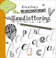 Kreatives Handlettering Übungsbuch