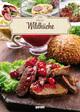 100 Ideen - Wildküche