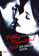 Filthy Beautiful Lust - Von ganzem Herzen