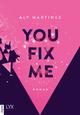 You Fix Me
