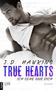 True Hearts - Ich sehe nur dich