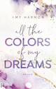 All the Colors of my Dreams