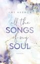 All the Songs of my Soul