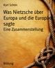 Was Nietzsche über Europa und die Europäer sagte