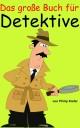 Das große Buch für Detektive