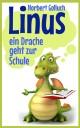 Linus - ein Drache geht zur Schule
