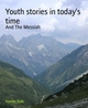 Youth stories in today's time