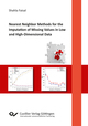Nearest Neighbor Methods for the Imputation of Missing Values in Low and High-Dimensional Data