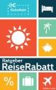 Ratgeber ReiseRabatt : Billiger reisen mit Sofortrabatt, Reisegutschein, Cashback, Bonus und Preisfehler.