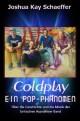 Coldplay - Ein Pop-Phänomen