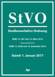 StVO - Straßenverkehrs-Ordnung, Stand 1.1.2017