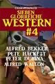 Sieben glorreiche Western 4