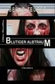 Blutiger Albtraum: Thriller