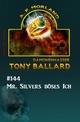 Tony Ballard 144 - Mr. Silvers böses Ich