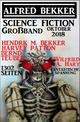Science Fiction Großband Oktober 2018 - 1302 Seiten fantastische Spannung