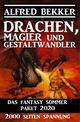 Drachen, Magier und Gestaltwandler: Das Fantasy Sommer Paket 2020 - 2000 Seiten Spannung