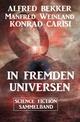 In fremden Universen: Science Fiction Sammelband
