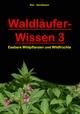 Waldläufer-Wissen 3