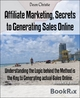 Affiliate Marketing, Secrets to Generating Sales Online