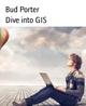 Dive into GIS