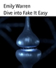 Dive into Fake It Easy