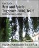 Brot und Spiele - Tagebuch 2006, Teil 5