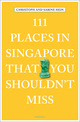 111 Places in Singapore That You Shouldn't Miss