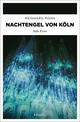 Nachtengel von Köln