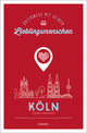 Köln. Unterwegs mit deinen Lieblingsmenschen