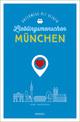 München. Unterwegs mit deinen Lieblingsmenschen