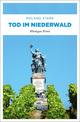 Tod im Niederwald