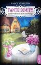 Tante Dimity und das Geheimnis des Sommerkönigs