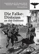 Die Falke-Division an der Ostfront