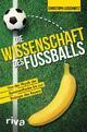 Die Wissenschaft des Fußballs