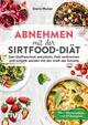 Abnehmen mit der Sirtfood-Diät