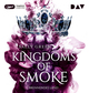 Kingdoms of Smoke - Brennendes Land