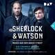 Sherlock & Watson - Neues aus der Baker Street: Die Crumply-Morde oder Das Zeichen der Vier (Fall 6)