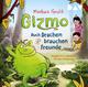 Gizmo - Auch Drachen brauchen Freunde