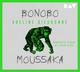 Bonobo Moussaka