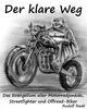 Der klare Weg - das Evangelium aller Motorradjunkies, Streetfighter und Offroadbiker