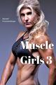 Muscle Girls 3