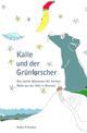Kalle und der Grünforscher
