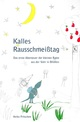 Kalles Rausschmeißtag