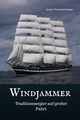 Windjammer - Traditionssegler auf großer Fahrt
