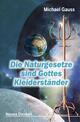 Die Naturgesetze sind Gottes Kleiderständer