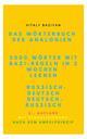 Das Wörterbuch der Analogien Russisch-Deutsch/Deutsch-Russisch mit Bazi-Regeln